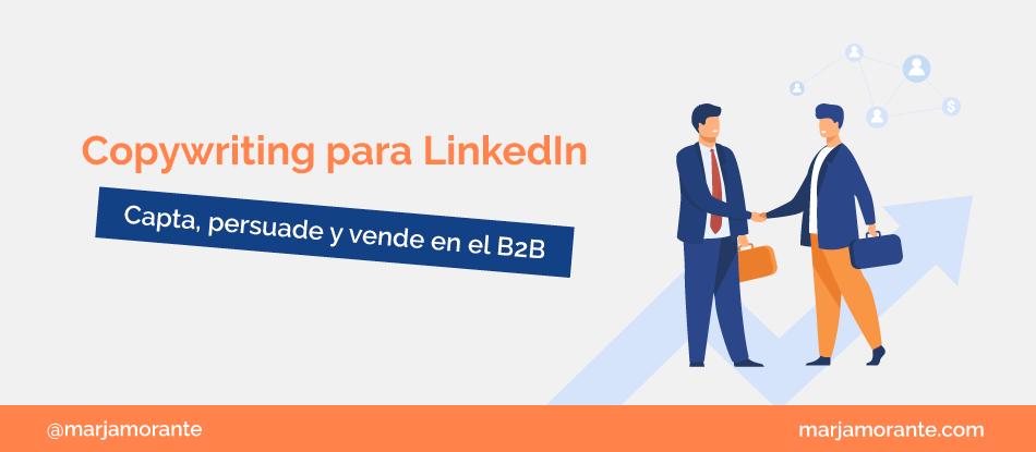 Copywriting en LinkedIn para B2B